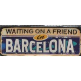 ESP Placa, (UNC), Metal, Imã Título: Waiting on a Friend, FCBarcelona, Espanha.